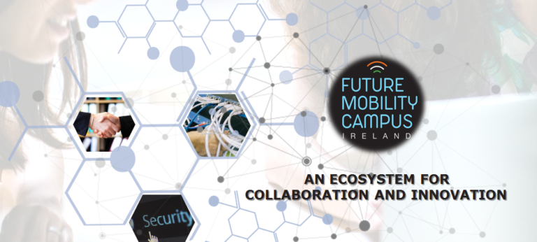 Future Mobility Campus Ireland: A Collaboration Ecosystem for Stimulating Innovation and Capability Building
